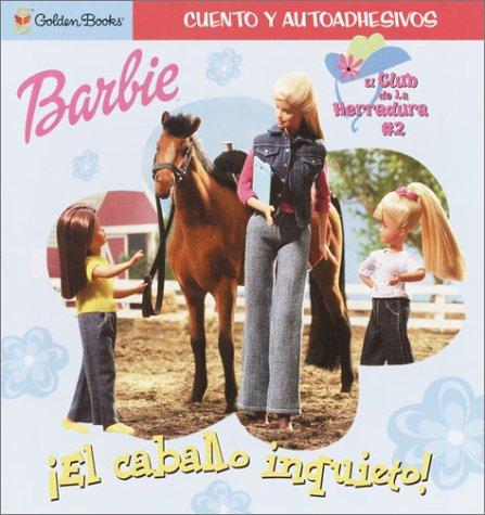 9780307105844: El caballo inquieto (Look-Look)