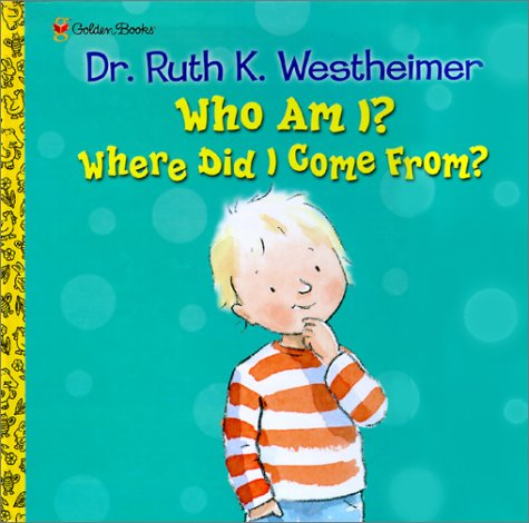 Who Am I? Where Did I Come From? (Pop-Up Book): Westheimer, Dr. Ruth