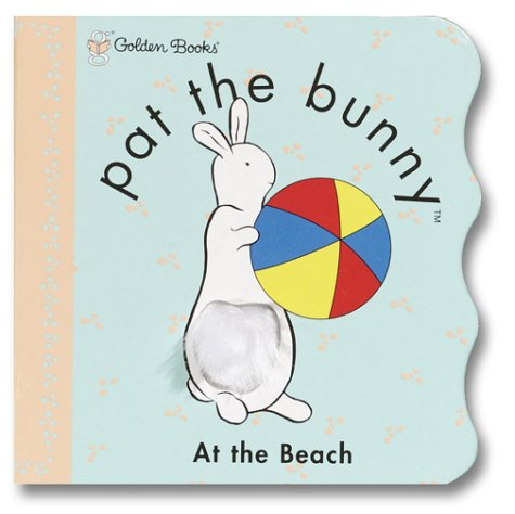 9780307106322: Ptb:at the Beach (Pat the Bunny)