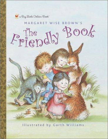 9780307106438: The Friendly Book (Big Little Golden Book)