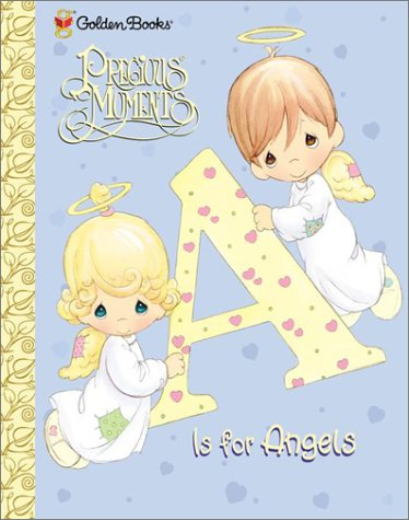 9780307106698: A Is for Angels (Precious Moments (Golden))