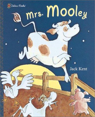 Mrs. Mooley (Family Storytime): Kent, Jack