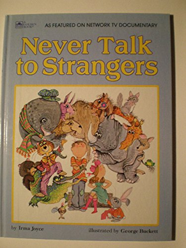 9780307108760: Never Talk to Strangers