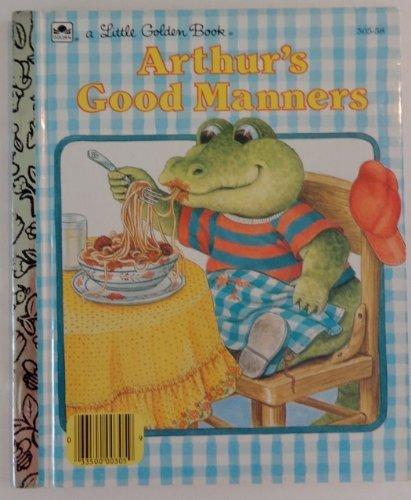 9780307109071: Arthur's Good Manners(A Little Golden Book)