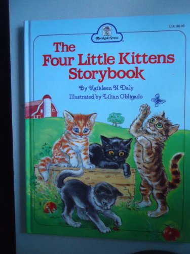 The Four Little Kittens Storybook: Kathleen N. Daly