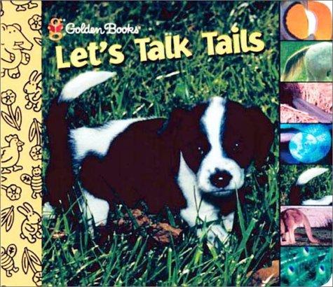 9780307110060: Let's Talk Tails