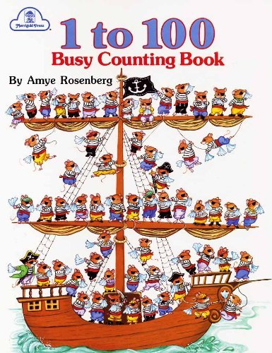 1 to 100 Busy Counting Book: Rosenberg, Amye