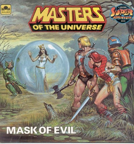 9780307113702: Mask Of Evil/Masters Super Adv (Masters of the universe)