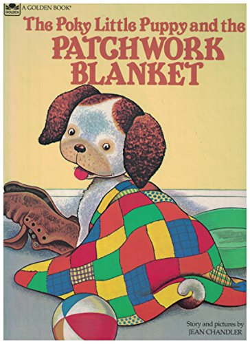 9780307114181: Poky Little Puppy and the Patchwork Blanket