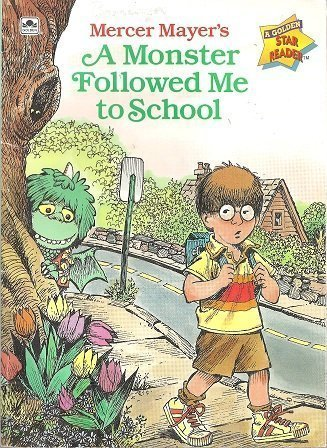 9780307114662: A Monster Followed Me To School (Road to Reading)