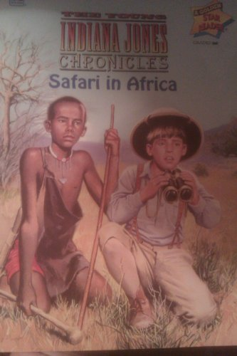 Safari in Africa (Young Indiana Jones Chronicles,: Bell, Sally
