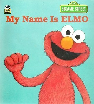 My Name is Elmo (A GOLDEN LITTLE LOOK-LOOK BOOK) (0307115410) by Constance Allen