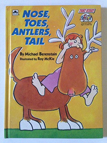 9780307115744: Nose, Toes, Antlers, Tail (Road to Reading)