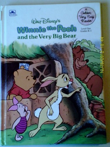 Walt Disney's Winnie the Pooh and the Very Big Bear (A Golden very easy reader) (0307115933) by Phillips, Joan; Langley, Bill; Wakeman, Diana