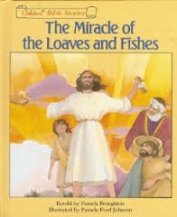 The Miracle of the Loaves and Fishes: Broughton, Pamela &