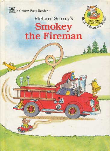 9780307116512: Richard Scarry's Smokey the Fireman (Easy Reader)