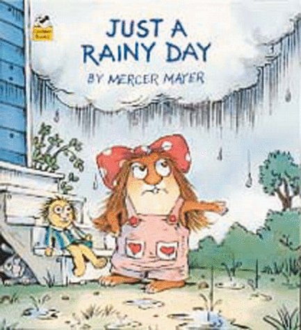 9780307116826: Just a Rainy Day (Little Sister of Little Critter)