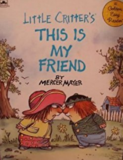 9780307116857: Little Critter's This Is My Friend (Road to Reading)