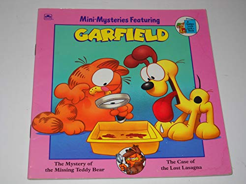 9780307117205: Garfield: The Mystery of the Missing Teddy Bear & The Case of the Lost Lasagna (Mini-Mysteries) A Golden Look-Look Book