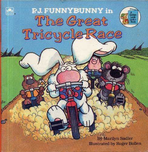 P.J. Funnybunny in The Great Tricycle Race (Look-Look) (9780307117458) by Marilyn Sadler