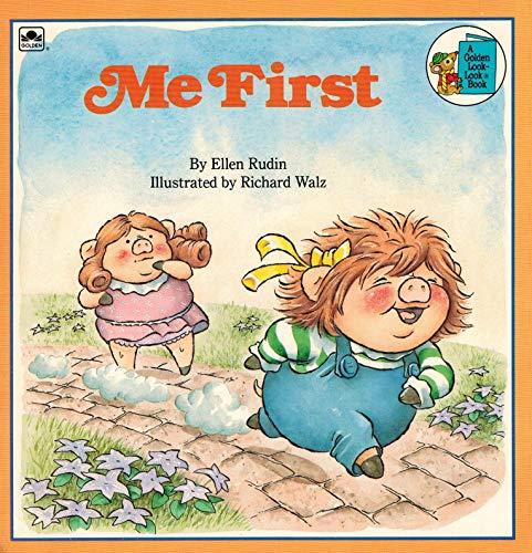 9780307117489: Me First (Look Look Series)