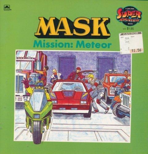 9780307117625: Mission: Meteor (M.A.S.K. / Golden Super Adventure Book)