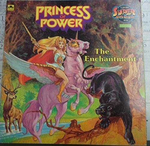 The Enchantment/Princess (Princess of power): Golden Books