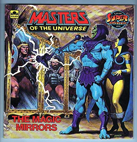 The magic mirrors (Masters of the universe) (0307117979) by Jack C Harris