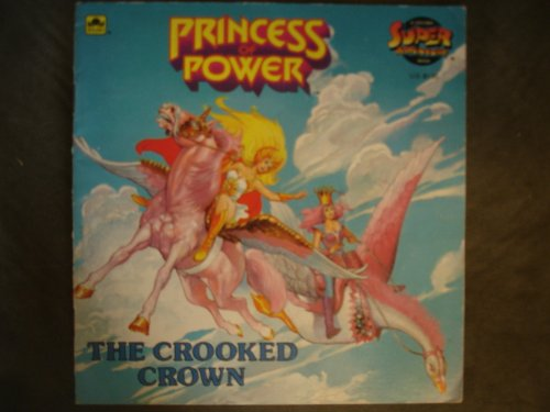 Crooked Crown, Princess (A Golden super adventure book): Golden Books