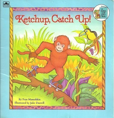 Ketchup,catchup (Look-Look): Golden Books