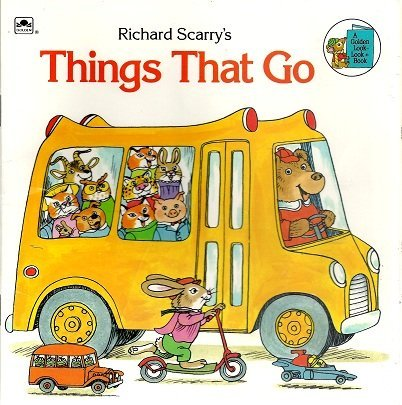 9780307118172: Richard Scarry''s Things That Go (A Golden Look-Look Book)
