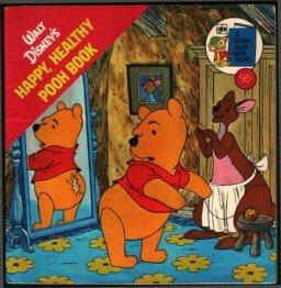 9780307118325: Walt Disney's Happy, Healthy Pooh Book (Golden Books)