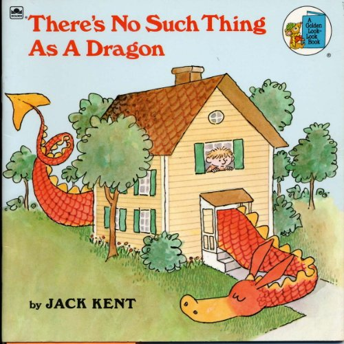 9780307118417: There's No Such Thing As a Dragon (A Golden Look-Look Books)