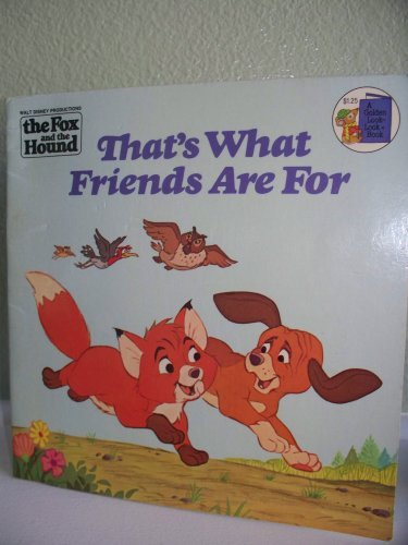 That's What Friends Are for: Walt Disney Productions' the Fox and the Hound (Golden ...