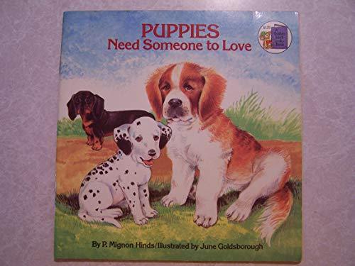 9780307118646: Puppies Need Someone (Golden Look-Look Books)
