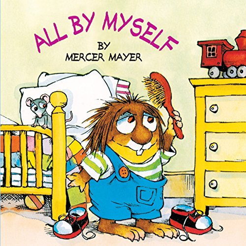 9780307119384: All by Myself (Little Critter) (Look-Look)