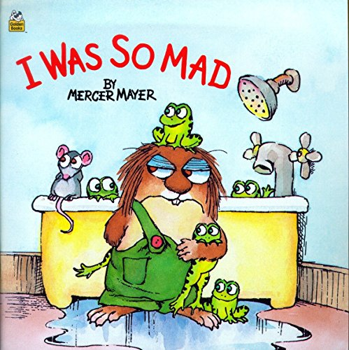 9780307119391: I Was So Mad (A little critter book)