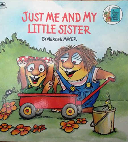 Just Me & My Little Sister (Look-Look): Golden Books