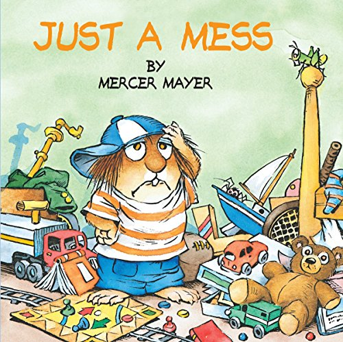 9780307119483: Just a Mess (Little Critter) (Look-Look)