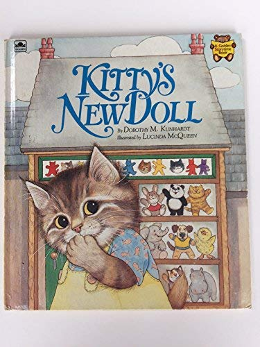 9780307119650: Kitty's New Doll (Golden Storytime Book)