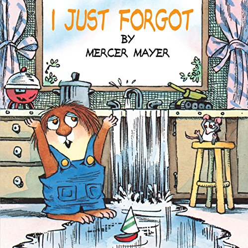 9780307119759: I Just Forgot (A Little Critter Book)