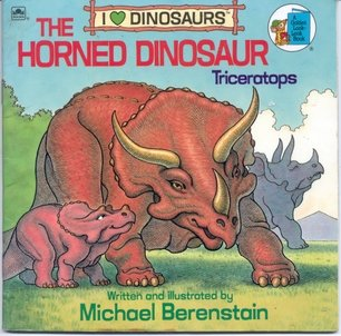 9780307119797: The Horned Dinosaur: Triceratops (I Love Dinosaurs) (A Golden Look-Look Book)