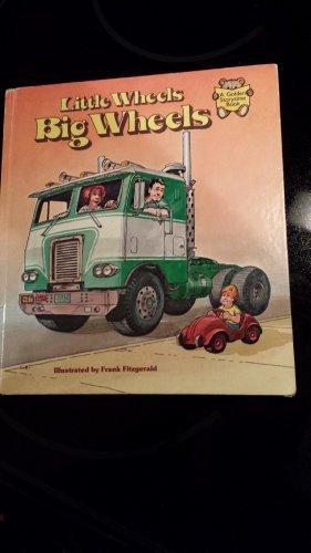 9780307119834: Little wheels, big wheels (A Golden storytime book)
