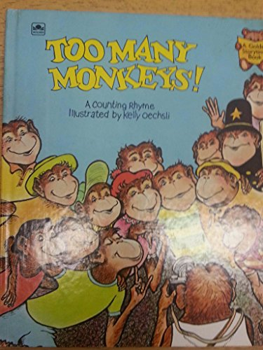 9780307119841: Too Many Monkeys: A Counting Rhyme (Golden Storytime Book)