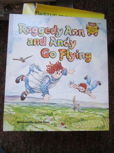 Raggedy Ann and Andy Go Flying (A: Mary J Fulton