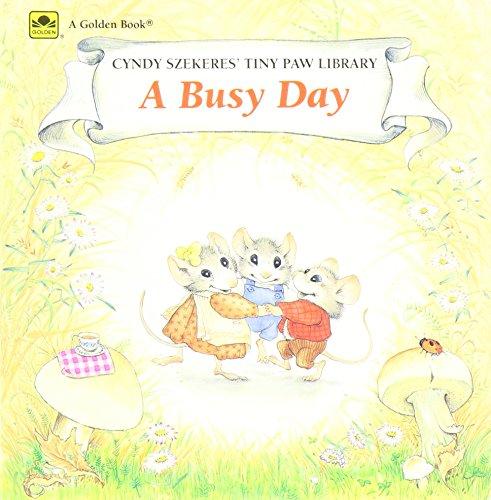 A Busy Day (Cyndy Szekeres' Tiny Paw Library): Szekeres, Cindy
