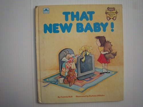 That New Baby (Golden Storytime Book): Relf, Patricia