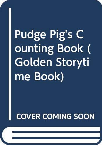 9780307119919: Pudge Pig's Counting Book (Golden Storytime Book)