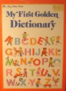 9780307119926: My First Golden Dictionary