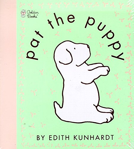 Pat the Puppy (Pat the Bunny) (Touch-and-Feel) (030712004X) by Edith Kunhardt Davis